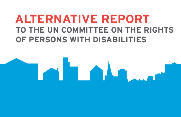 Alternative report to the un committee on the rights of persons with disabilities